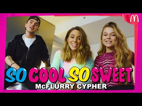 SO COOL, SO SWEET! - MCFLURRY CYPHER - MIKE SINGER, VANESSA MAI, SUMMER CEM, FAYE MONTANA
