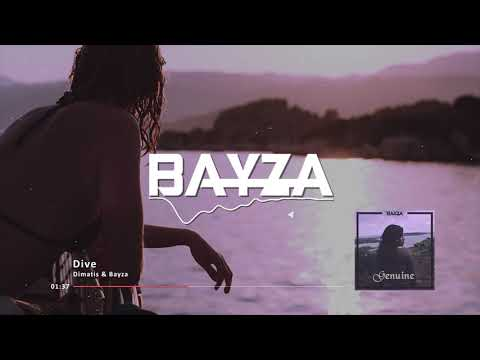 Dimatis & Bayza - Dive