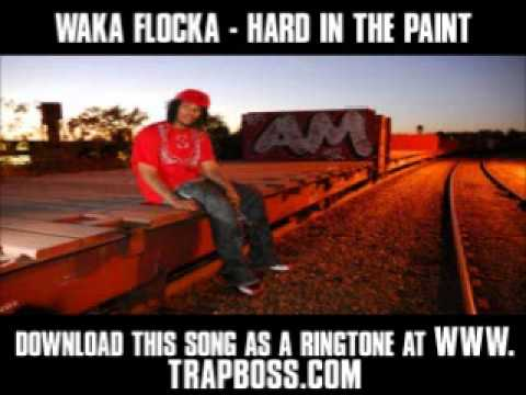 Waka Flocka - Hard In The Paint [ New Video + Lyrics + Download ]
