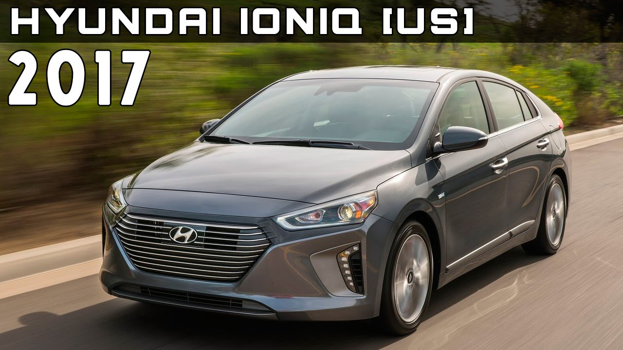2017 Hyundai Ioniq Us Review Rendered Price Specs Release Date You