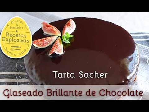 Glaseado Brillante De Chocolate Tarta Sacher Recetas Explosivas Youtube