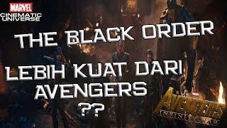 4 Black Order Sebanding Dengan Semua Avengers ? Semua Tentang The Black Order