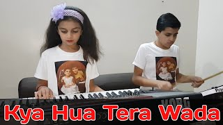 Kya Hua Tera Wada - By Charmy & Prince