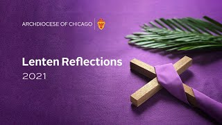 Lenten reflections 2021 with Rev. Matthew O'Donnell