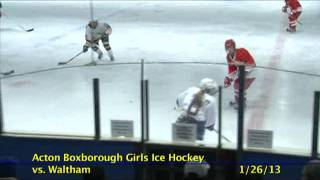 Acton Boxborough Varsity Girls Hockey vs Waltham 1/26/13