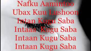Lyric Indho Caashaqoo Hees Calaacal Ah