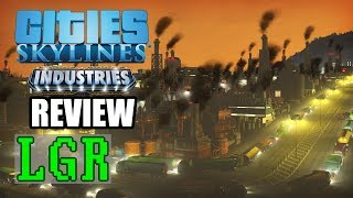 LGR - Cities: Skylines Industries Review