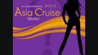 Selfish - Asia Cruise (w/ lyrics)