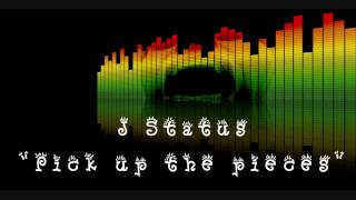 J Status - Pick up the pieces(Relationship Riddim)