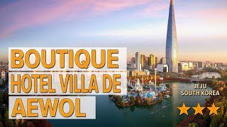 Boutique Hotel Villa de Aewol …