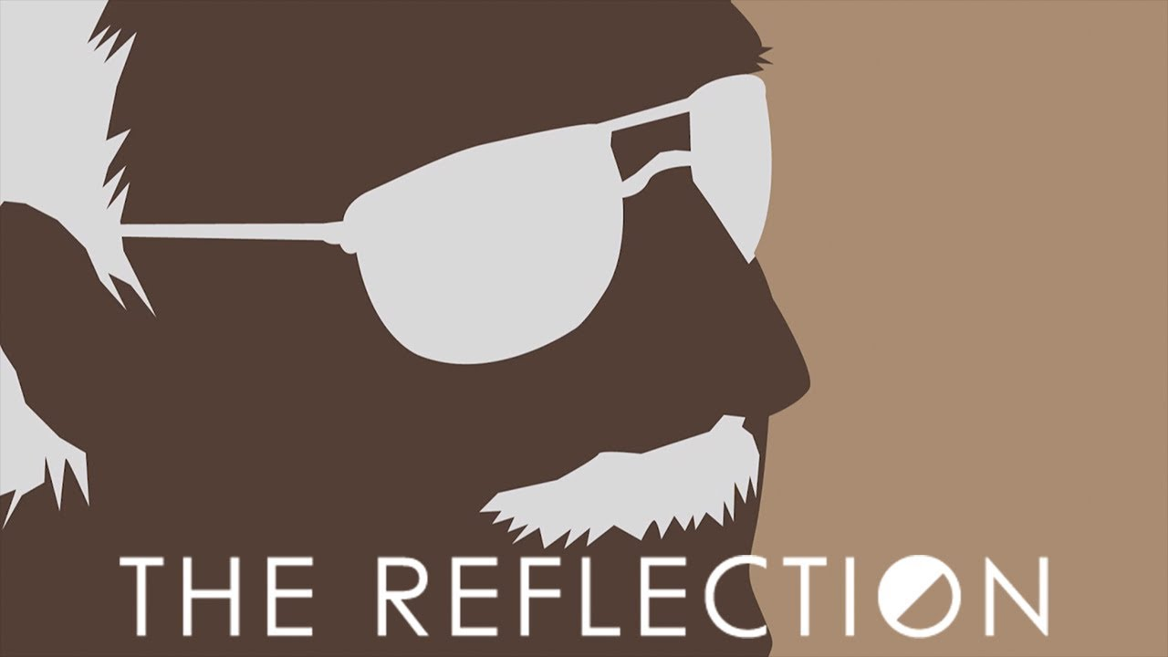 The Reflection - Opening | Main Theme