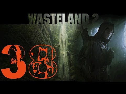 """Wasteland 2 Let's Play Part 38 - """"Indianapolis"""""""