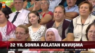 32 yıl sonra ağlatan kavuşma - atv Ana Haber Video