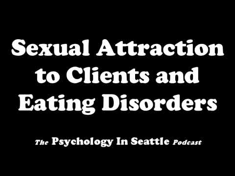 Sexual Attraction to Clients and Eating Disorders