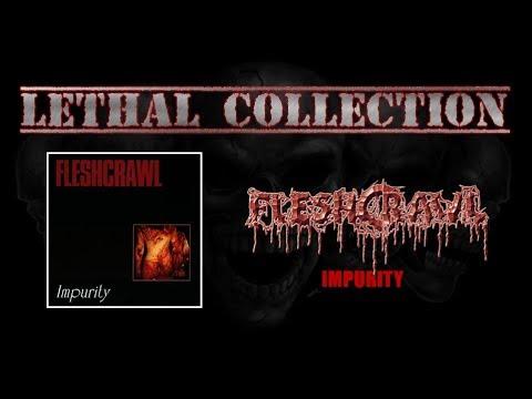 Fleshcrawl - Impurity (Full Album/With Lyrics)