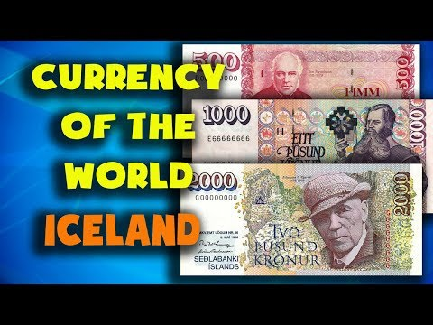 Currency Of The World - Iceland. Icelandic Krona. Exchange Rates Iceland. Icelandic Banknotes