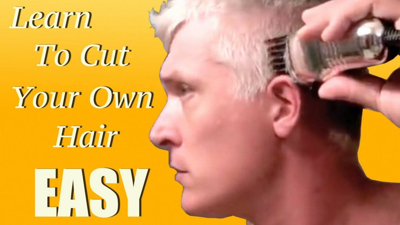 Learn how to give yourself a haircut in 5 minutes youtube