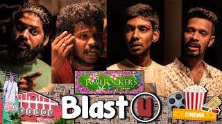 Tamilrockers || Power Of Tamil Cinema || BlastU Ep-6 || BRANDED BACHELORS