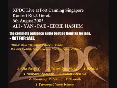 04 Ntahapahapantah. XPDC (Ali/Yan/Pa'e/Edrie Hashim) Live In Singapore 06/08/2005.