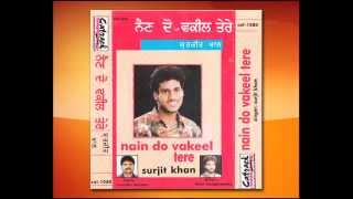 sheesheya surjit khan nain do vakeel tere popular punjabi songs