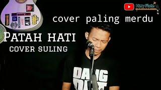 Lagu patah hati lagu paling sedih - Patah Hati Hery flute cover slow version