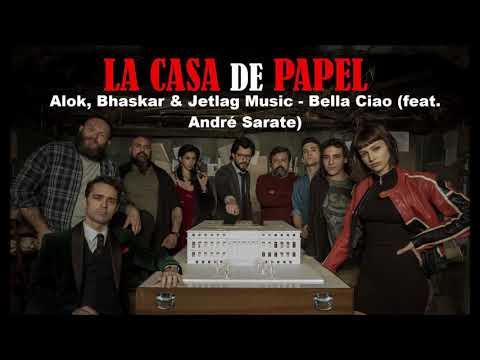Alok Bhaskar & Jetlag  - Bella Ciao feat André Sarate LA CASA DE PAPEL TRILHA SONORA