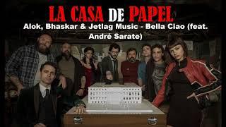 Baixar Alok, Bhaskar & Jetlag Music - Bella Ciao (feat. André Sarate) [LA CASA DE PAPEL TRILHA SONORA]