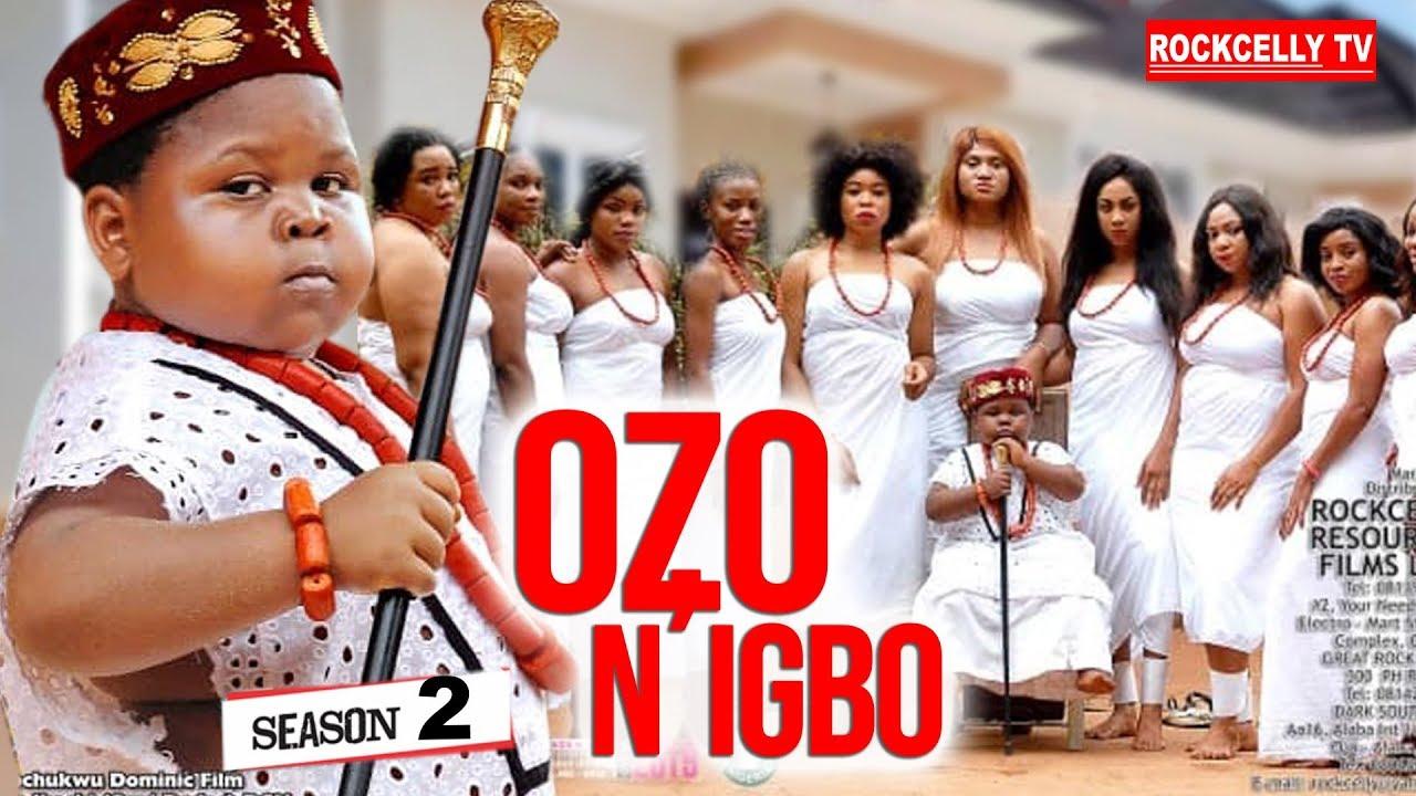 Download OZO N'IGBO SEASON 2 (New Movie)| 2019 NOLLYWOOD MOVIES