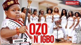 OZO NIGBO SEASON 2 New Movie 2019 NOLLYWOOD MOVIES