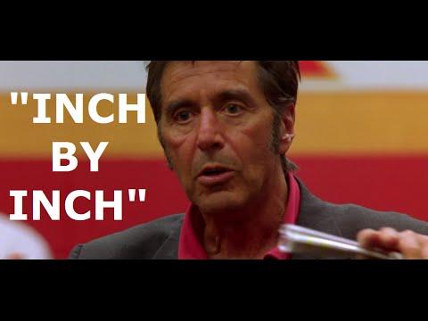 Al Pacino Motivational Speech Inch By Inch