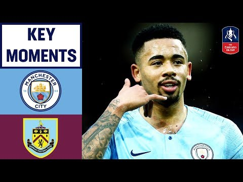 Manchester City 5-0 Burnley | Key Moments | Emirates FA Cup 2018/19