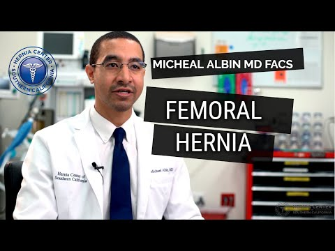 femoral-hernia:-causes,-symptoms,-diagnosis-&-treatment.-explained-by-michael-albin,-m.d.-f.a.c.s