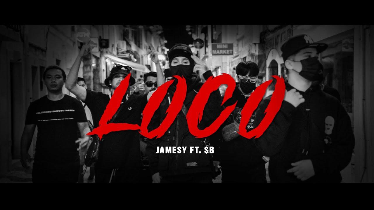 Download JAMESY x $B - LOCO (OFFICIAL M/V)