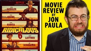 The Ridiculous 6 (Adam Sandler) -- Movie Review #JPMN