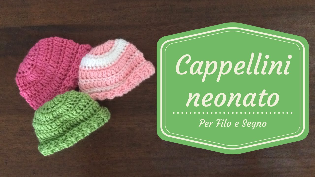 Tutorial Cappellini Neonato Youtube