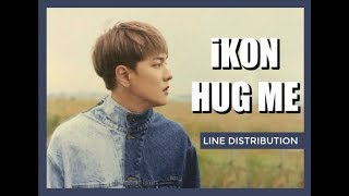 iKON - HUG ME LINE DISTRIBUTION (Color Coded)