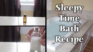 ASMR | Sleepy Time Bath Recipe!