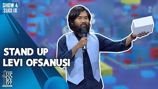 Stand Up Comedy Levi Ofsanusi - ULTIMATE SHOW 4 - SUCI IX