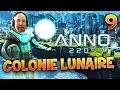 ANNO 2205 - Ep.9 : Colonie Lunaire - Gameplay FR avec Fanta PC