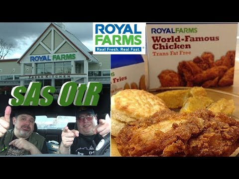 sAs OtR: Royal Farms Fried Chicken (MORE Chicken from a Gas Station!)