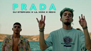 DJ Stephan x Lil Koni x Richi - PRADA (OFFICIAL VIDEO)