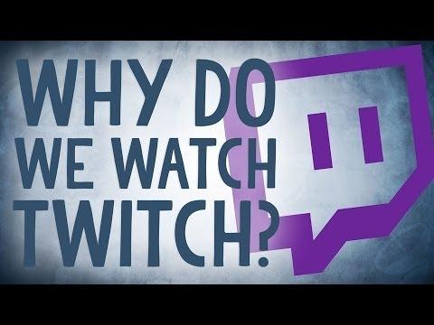 [Проверка реальности] Почему мы смотрим Twitch?