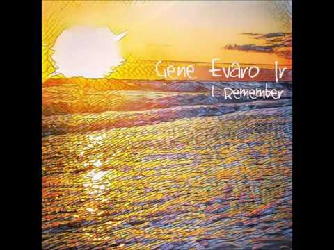 Gene Evaro Jr - I Remember