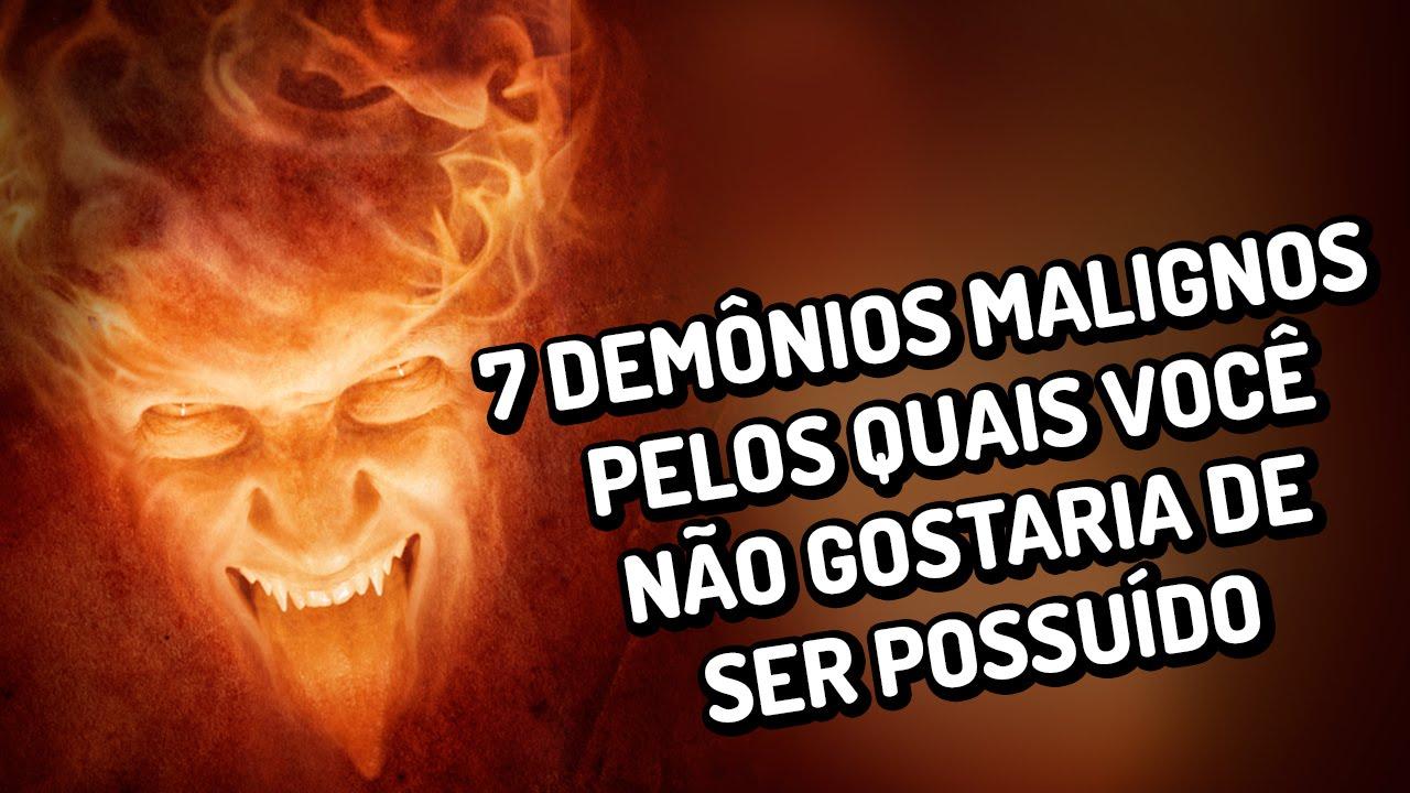 7 demônios malignos pelos quais você não gostaria de ser possuído