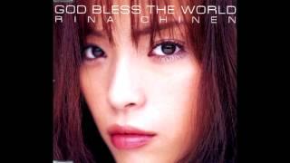 知念里奈 - GOD BLESS THE WORLD