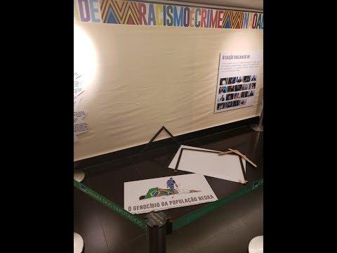 Deputado do PSL destrói painéis de exposição pelo Dia da Consciência Negra