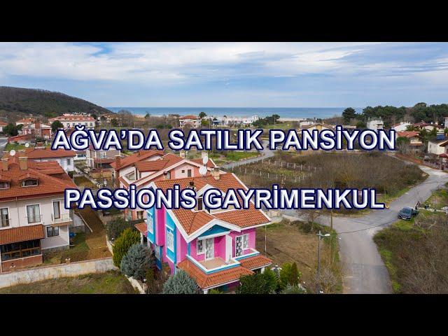 Ağva'da Satılık Pansiyon - PASSİONİS GAYRİMENKUL