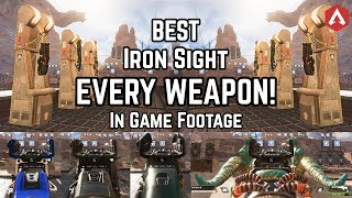 *ACTUAL IN GAME VIEW* Best Iron Sights for EVERY WEAPON! Apex Legends cosmetics