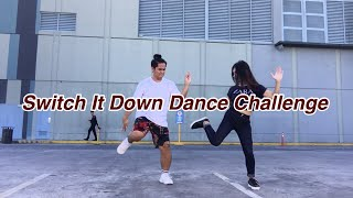 Switch It Down Challenge by Ji Ar // Yai Romero