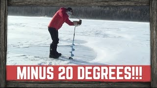 ice fishing at minus 20 degrees celsius